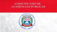 COMUNICADO DE AUDIÊNCIAS PÚBLICAS